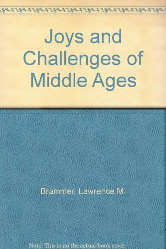 Joys and Challenges of Middle Ages