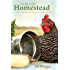 Natural Homestead: 40+ Recipes for Natural Critters & Crops