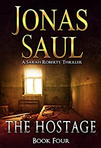 The Hostage by Jonas Saul ebook deal