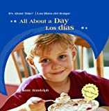 All about A Day/Los Dias, Joanne Randolph, 1404276270