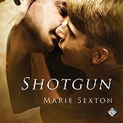 Shotgun: Coda Series | Marie Sexton