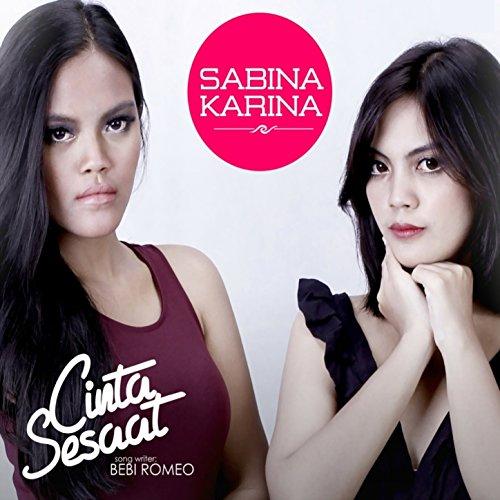 Amazon.com: Cinta Sesaat: Sabina Karina: MP3 Downloads