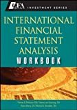 img - for International Financial Statement Analysis Workbook (CFA Institute Investment Series) by Thomas R. Robinson (2008-11-10) book / textbook / text book
