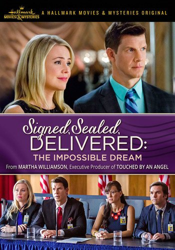 (Signed, Sealed, Delivered: The Impossible Dream)