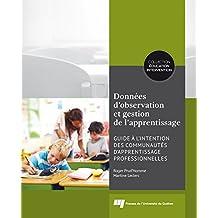Données d'observation et gestion de l'apprentissage: Guide à l'intention des communautés d'apprentissage professionnelles