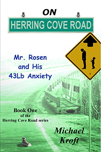 On Herring Cove Road: Mr. Rosen and His 43Lb Anxiety cover