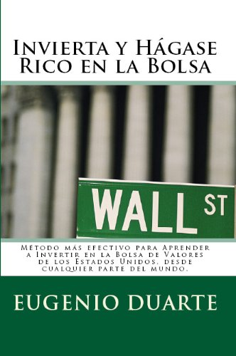 Invierta y Hagase Rico en la Bolsa