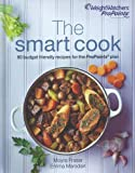 Weight Watchers ProPoints Plan The Smart Cook: 90 Budget Recipes for the ProPoints Plan