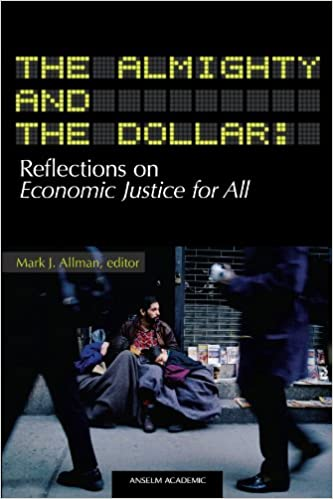 Book The Almighty and the Dollar: Reflections on Economic Justice for All