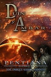 Duin y Ambar (Pentiana nº 2) (Spanish Edition)
