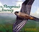 The Peregrine's Journey, Madeleine Dunphy, 0977753921