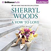 A Vow to Love: Vows, Book 6 | Sherryl Woods