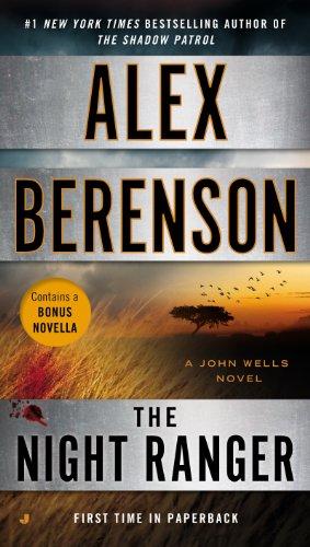 The Night Ranger (John Wells Series Book 7)