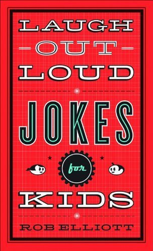 Download Laugh-Out-Loud Jokes for Kids by Elliott, Rob (unknown Edition) [Paperback(2010)] ebook