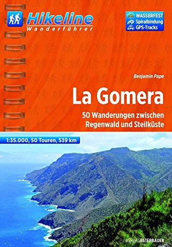 hikeline-wanderfhrer-la-gomera-50-wanderungen-zwischen-regenwald-und-steilkste-1-35-000-539-km-wasserfest-und-reissfest-gps-tracks-zum-download