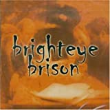 Brighteye Brison by Brighteye Brison (2003-01-14?