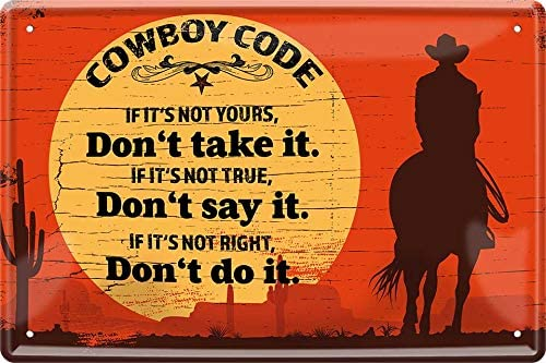 Cowboy Code Its S Not Yours Don T Take It 20 X 30 Saying Decorative Tin Sign 374 Amazon Co Uk Kitchen Home