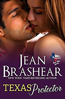 Texas Protector: Lone Star Lovers Book 3 (Texas Heroes 21) by [Brashear, Jean]