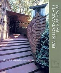 Frank Lloyd Wright's Palmer House by Grant Hildebrand (2007-02-08)