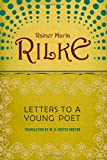 Letters to a Young Poet, Rainer Maria Rilke, 0393310396