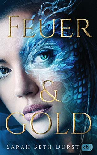 Képtalálatok a következőre: sarah beth durst feuer and gold
