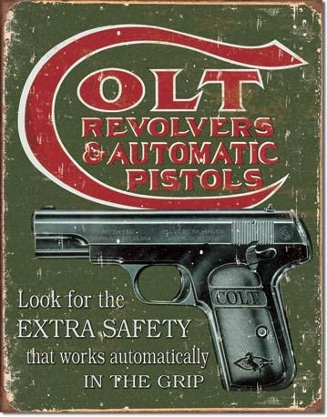 Colt Revolvers and Automatic Pistols Extra Safety Distressed Retro Vintage Tin Sign