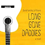 Long Gone Daddies | David Wesley Williams