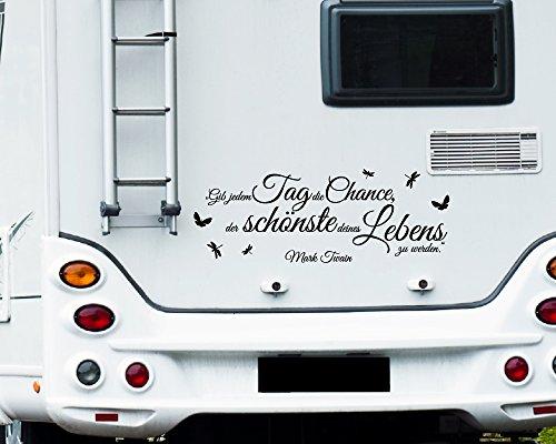 Wa319 Clickzilla Wohnmobil Aufkleber Wohnwagen Aufkleber Gib Jedem Tag Die Chance Der Schönste Deines Lebens Zu Werden