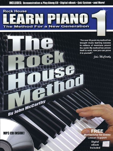 The Rock House Method: Learn Piano 1: The Method for a New Generation