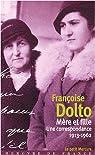 Mère et fille : Une correspondance (1913-1962) par Dolto