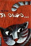 Si Oigo, Lucia Scuderi, 842637171X