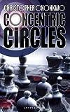 Concentric Circles, Christopher Okonkwo, 1847482139