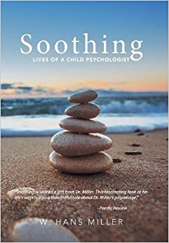Book Soothing: Lives of a Child Psychologist
