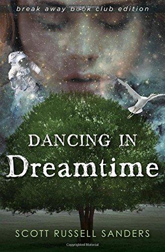 Dancing in Dreamtime (Break Away Books)