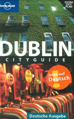 Lonely Planet Reiseführer Dublin (Lonely Planet City Guides)