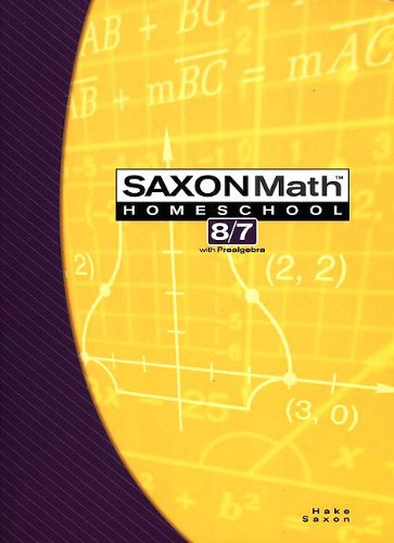 Saxon Math 8/7: Homeschool Student Text