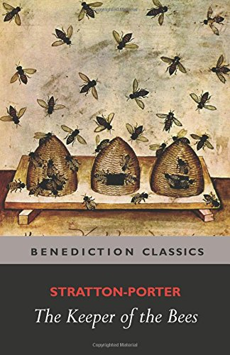 The Keeper of the Bees by Gene Stratton Porter