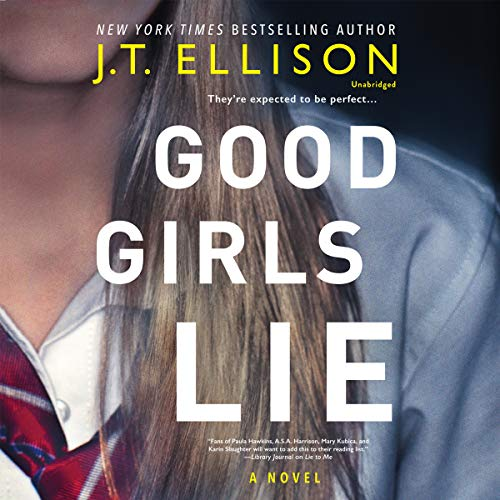 Book Cover: Good Girls Lie: Library Edition