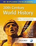 20th Century World History, Keely Rodgers, 0199152616