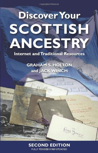 (Discover Your Scottish Ancestry: Internet and Traditional Resources)