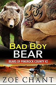 Bad Boy Bear (Bears of Pinerock County Book 2) by [Chant, Zoe]