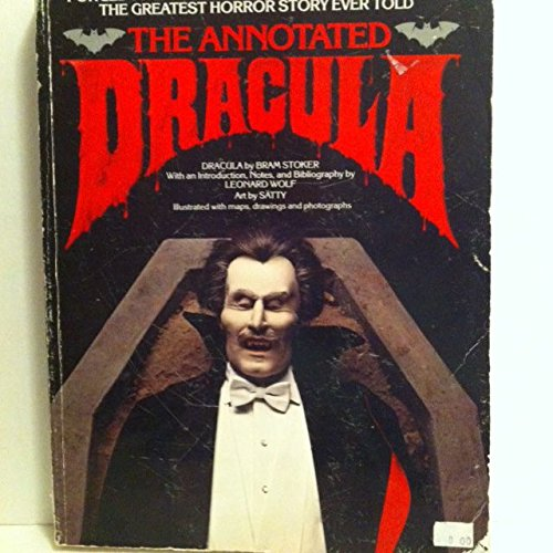 The Annotated Dracula with Maps Drawings and Photographs