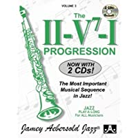 Vol. 3, The II/V7/I Progression: The Most Important Musical Sequence in Jazz (Book & CD Set)