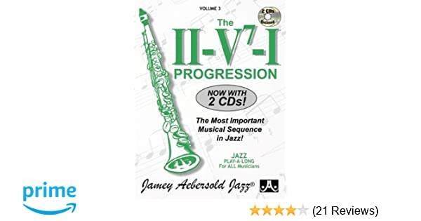 The II-V7-I Progression: The Most Important Musical Sequence