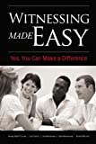 img - for Witnessing Made Easy: Yes, You Can Make a Difference book / textbook / text book