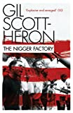 The Nigger Factory, Gil Scott-Heron, 184767884X