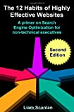 img - for The 12 Habits Of Highly Effective Websites: A Primer On Search Engine Optimization For Non-Technical Executives book / textbook / text book