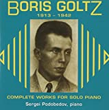Boris Goltz; The Complete Works for Solo Piano