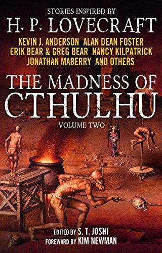 The Madness of Cthulhu Anthology (Volume Two) -