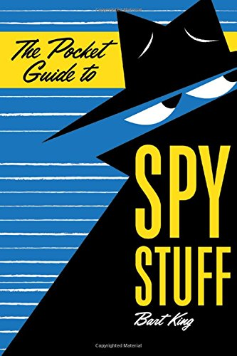 The Pocket Guide to Spy Stuff ebook